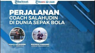 Lika-liku Coach Salahudin dari Mulai Menjuarai Sea Games dengan Timnas Sampai Menjadi Pelatih