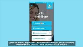 K&H mobilbank – aktiválás és belépés