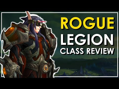 The Rogue - Legion Class Review: Is It Fun? [Outlaw, Subtlety, Assassination]