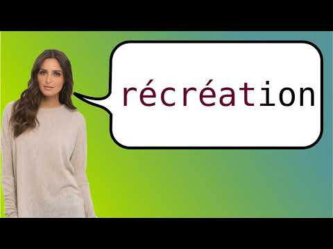 mp4 Recreation In French, download Recreation In French video klip Recreation In French