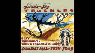 Drive-By Truckers - Bulldozers and Dirt