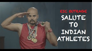 EIC Outrage Salute To Indian Athletes