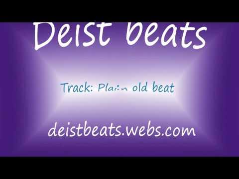 Deist - Plain old beat