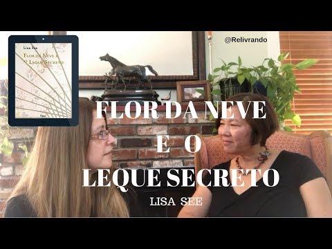 Flor da Neve e o Leque Secreto - Lisa See