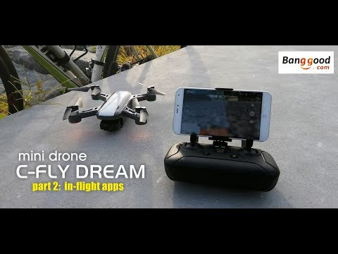 C-FLY DREAM mini drone. Part 2: in-flight apps