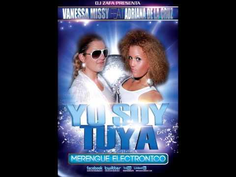 Vanessa Missy feat Adriana de la Cruz - Yo Soy Tuya (Merengue Electronico)
