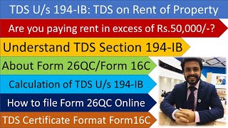 All About TDS Section 194-IB TDS on Rent of Property Paying rent in excess of Rs 50,000/- Form 26QC 