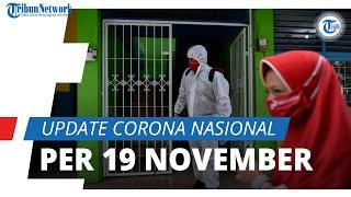 Update Corona Nasional per 19 November: 483 Ribu Terinfeksi, Penambahan 4 Ribu Kasus dalam Sehari