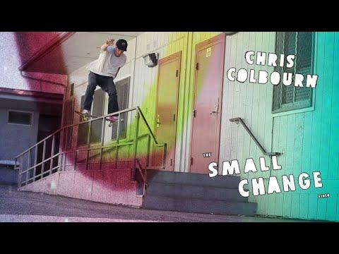 Chris Colbourn Small Change Part | TransWorld SKATEboarding