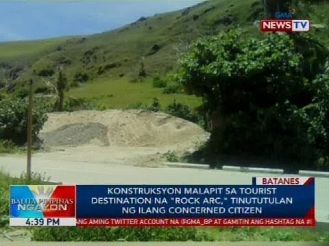 [GMA]  Konstruksyon malapit sa tourist destination na 'Rock Arc,' tinututulan ng ilang concerned citizen