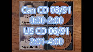 Aaron Neville - Louisiana 1927 Can CD 08/91 (前部份) Vs US CD 06/91 (後部份)