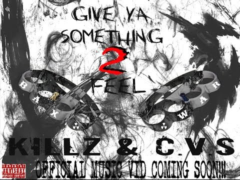 Killz x C.V.S The Horrorcorest(Give Ya Something To Feel) OFFICIAL MUSIC VID