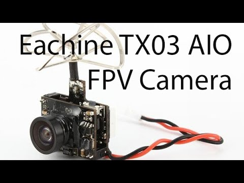 eachine-tx03-super-mini-switchable-aio-58g-fpv-camera--unboxing-review-and-delay-test