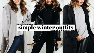 SIMPLE COLD WEATHER OUTFITS | How I Style