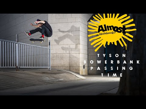 """Image for video Tyson Bowerbank's """"Passing Time"""" Almost Part"""