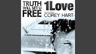 Truth Will Set U Free (feat. Corey Hart)
