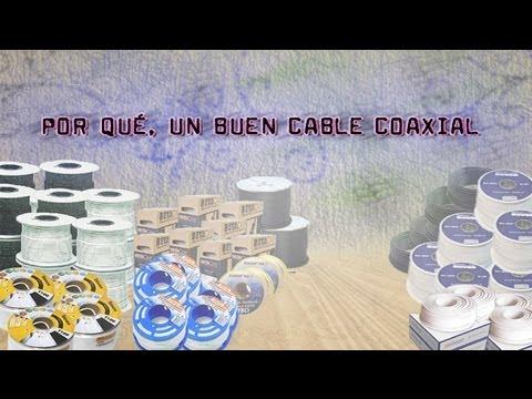 Por que un buen cable coaxial y tipos de cables coaxiales para la televisión