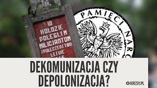 Dekomunizacja czy depolonizacja? - Profesor Andrzej Zapałowski