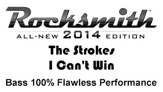 "The Strokes ""I Can't Win"" Rocksmith 2014 bass 100% finger"
