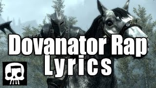 """The Dovanator""- Skyrim Rap LYRICS+FREE DOWNLOAD by JT Machinima"