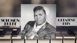 Solomon Burke - GREATEST HITS (FULL ALBUM - THE BEST OF BLUES)