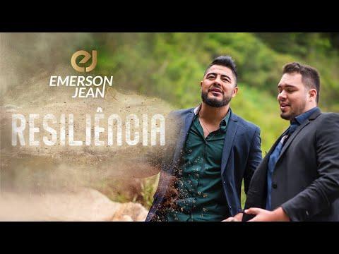 Emerson e Jean - Resiliência