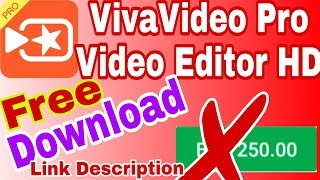 vivavideo pro video editor hd free download - मुफ्त