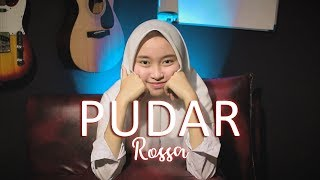 Rossa   Pudar (Cover Intan)
