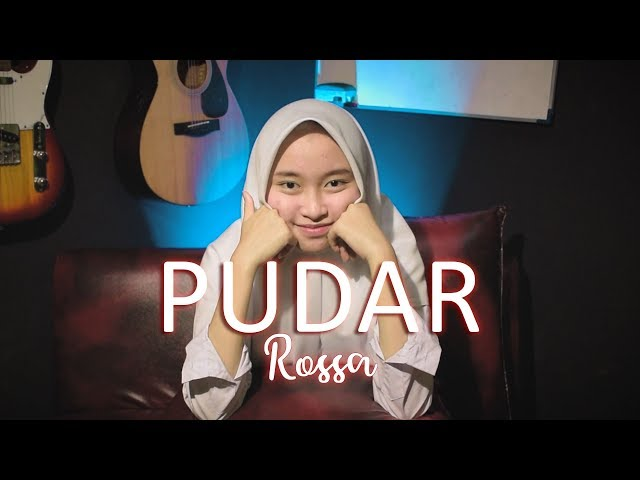 Rossa - Pudar (Cover Intan)