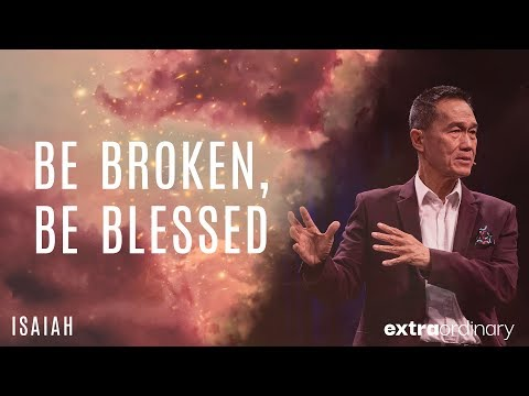 Extraordinary - Be Broken, Be Blessed - Peter Tan-Chi