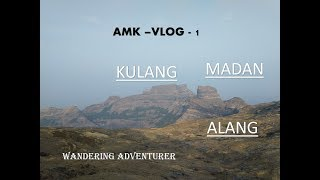 Alang Madan Kulang | Toughest Trek of Maharashtra | VLOG 1