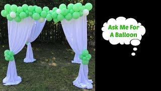 Canopy Backdrop With Balloon Garland Tutorial
