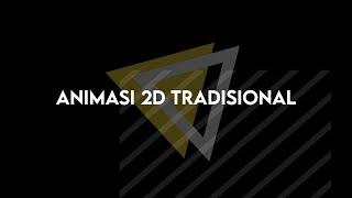 Animasi 2D Tradisional
