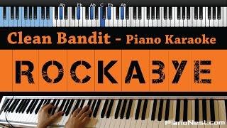 Clean Bandit - Rockabye feat. Sean Paul  Anne-Marie - LOWER Key (Piano Karaoke / Sing Along)