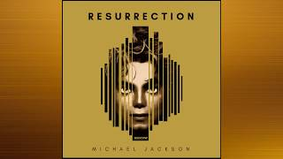 MICHAEL JACKSON RESURRECTION NEW ALBUM (2018) RARE SONGS *FAN MADE*