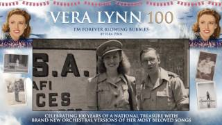 Dame Vera Lynn - 100 - I'm Forever Blowing Bubbles