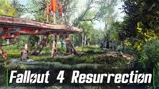 Fallout 4 Mod - Resurrection