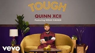 Quinn XCII   Tough (Official Audio) Ft. Noah Kahan