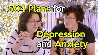 Setting Up a 504 Plan at School for Depression and Anxiety