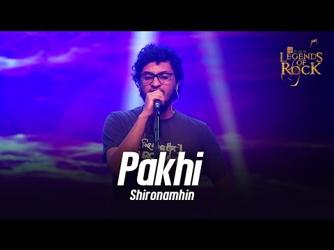 Pakhi | Shironamhin | Banglalink presents Legends of Rock