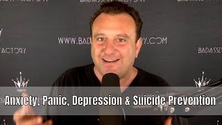 Anxiety, Panic, Depression & Suicide Prevention