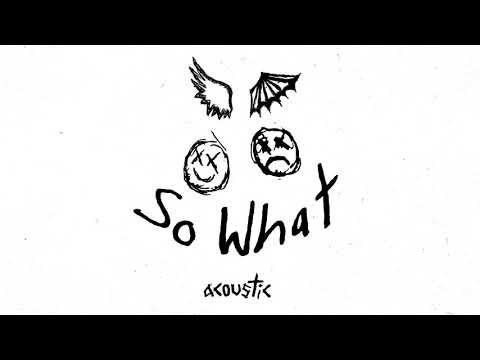 {So What! (Acoustic)} Best Songs