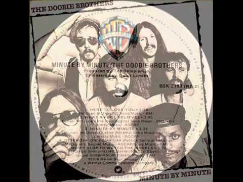 Minute by Minute (1979) (Song) by The Doobie Brothers