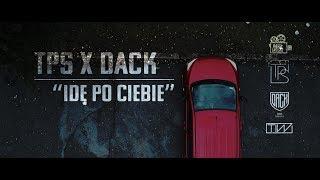 TPS / Dack - Idę po Ciebie prod.FLAME