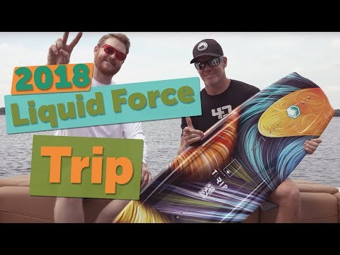 2018 Liquid Force Trip Wakeboard Review