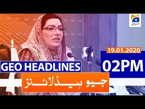 Geo Headlines 02 PM | 19th January 2020
