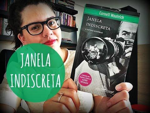 JANELA INDISCRETA E OUTRAS HISTÃRIAS, de Cornell Woolrich