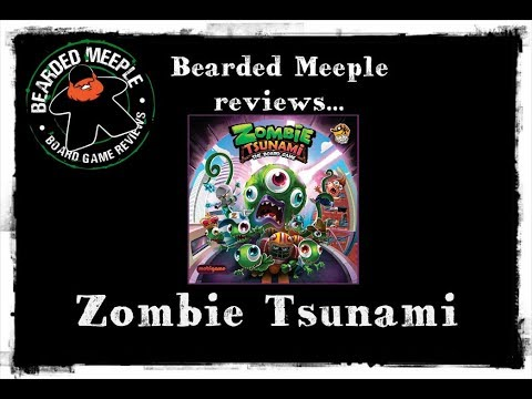 Bearded Meeple reviews : Zombie Tsunami