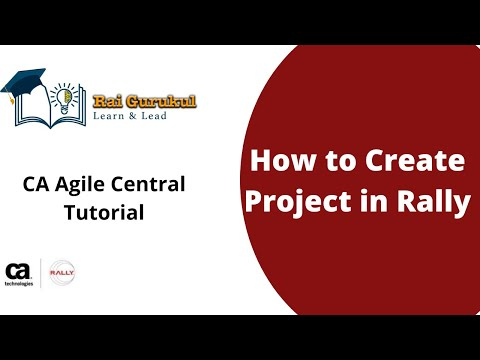 How To Create a Project in Rally | Create Project in CA Agile Central ...