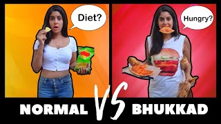 Normal VS Bhukkad | Normal VS Foodie | Anisha Dixit | Rickshawali